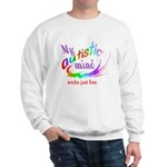 My Autistic Mind Sweatshirt