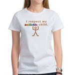 I Respect My Autistic Child Women's T-Shirt