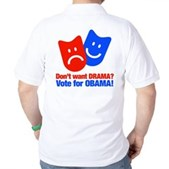 Vote Obama: No Drama! Golf Shirt