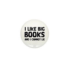 I Like Big Books Mini Button
