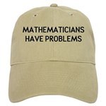 Mathematicians Have Problems Cap