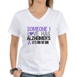 Someone I Love Has Alzheimer's Women's V-Neck T-Sh