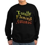Totally Flaming Autistic Sweatshirt (dark)