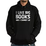 I Like Big Books Hoodie (dark)