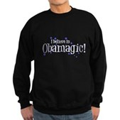 I Believe in Obamagic Sweatshirt (dark)