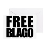 Free Illinois Governor Blagojevich, he's innocent! Greeting Card