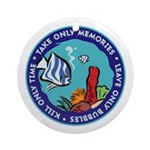 Take Only Memories (fish) Ornament (Round)