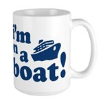 I'm on a Boat! Large Mug