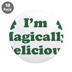 "I'm Magically Delicious 3.5"" Button (10 pack)"