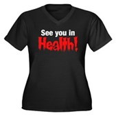 See You In Health! Women's Plus Size V-Neck Dark T