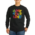 Hope Peace Love Long Sleeve Dark T-Shirt
