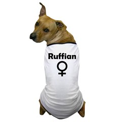 Ruffian Dog T-Shirt