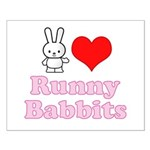 I Love Runny Babbits Small Poster