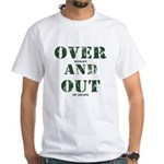 Over & Out White T-Shirt