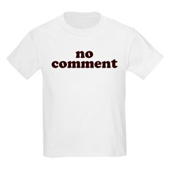 No Comment Kids Light T-Shirt