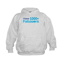 I Have 1000+ Followers Kids Hoodie