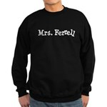 Mrs. Ferrell Sweatshirt (dark)