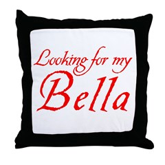 Looking For My Bella Throw Pillow