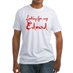 Looking For My Edward Fitted T-Shirt