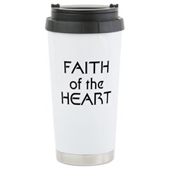 Faith of the Heart Ceramic Travel Mug