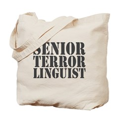 Senior Terror Linguist Tote Bag