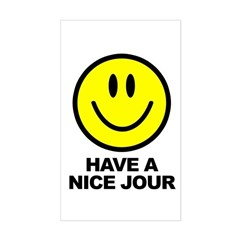 Have a Nice Jour Sticker (Rectangle)