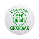 25% Irish - Thank You Grandma Ornament (Round)