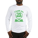 50% Irish - Thank You Mom Long Sleeve T-Shirt