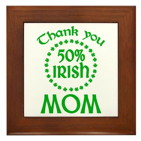 50% Irish - Mom Framed Tile
