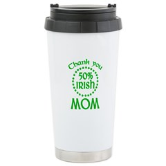 50% Irish - Thank You Mom Ceramic Travel Mug