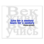 Live for a Century, Learn for a Century Small Poster