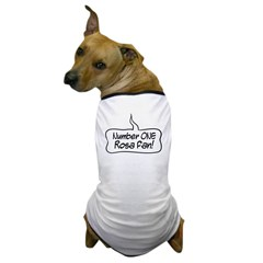 Number One Rosa Fan Dog T-Shirt