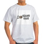 I Love Square Eggs Light T-Shirt