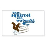 That Squirrel Can Waterski Rectangle Sticker