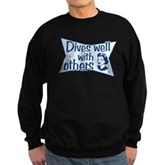 Dives Well With Others Sweatshirt (dark)
