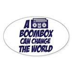 A Boombox Can Change the World Oval Sticker
