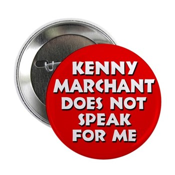 Kenny Marchant does NOT speak for Me (anti-Marchant congressional campaign button)