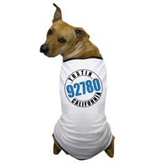 Tustin California 92780 Dog T-Shirt