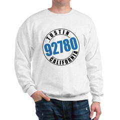 Tustin California 92780 Sweatshirt