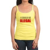 I Could Be Illegal Jr. Spaghetti Tank