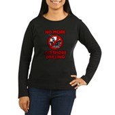 No More Offshore Drilling Women's Long Sleeve Dark