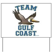 Team Gulf Coast Pelican Yard Sign