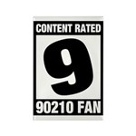 Content Rated 9: 90210 Fan Rectangle Magnet