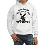Some bunny loves me in Iraq Hooded Sweatshirt