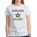 My Nephew is serving - Army Women's T-Shirt