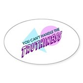 Can't Handle Truthiness Sticker (Oval)