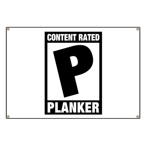 Rated: Planker Banner
