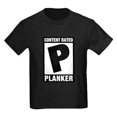 Content Rated Planker Kids Dark T-Shirt
