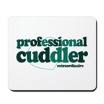 Professional Cuddler Mousepad