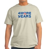 4 More Years Light T-Shirt
